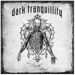 Dark Tranquillity: Where Death Is Most Alive - Cover