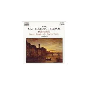 Cover - Mario Castelnuovo-Tedesco: Piano Music