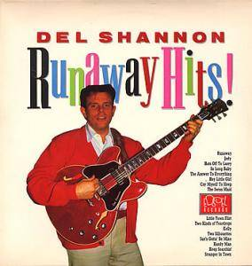 Del Shannon: Runaway Hits! - Cover