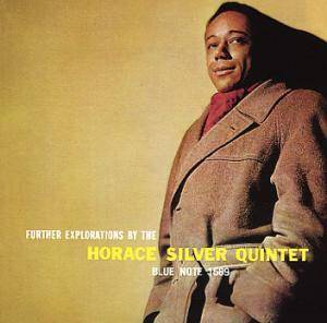 Horace Silver Quintet: Further Explorations By The Horace Silver Quintet - Cover