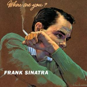 Frank Sinatra: Where Are You? - Cover
