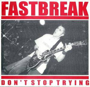 Fastbreak: Don't Stop Trying - Cover