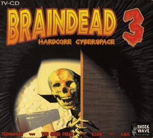 Cover - Tellurian: Braindead 3 - Hardcore Cyberspace