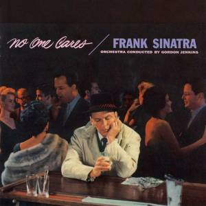 Frank Sinatra: No One Cares - Cover