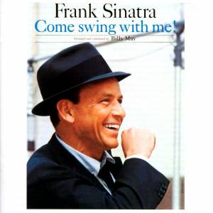 Frank Sinatra: Come Swing With Me! - Cover