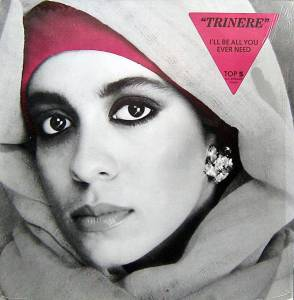 "Trinere: I'll Be All You Ever Need (12"") - Bild 1"