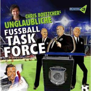 Cover - Chris Boettcher: Chris Boettchers Unglaubliche Fussball Task Force
