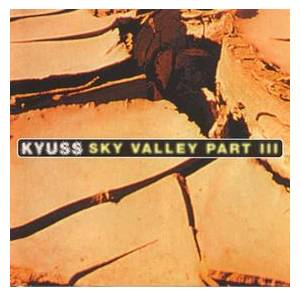 Cover - Kyuss: Sky Valley Part III