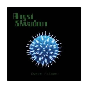 Angst Skvadron: Sweet Poison - Cover