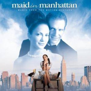 Maid In Manhatten - Music From The Motion Picture - Cover
