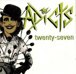 Cover - Adicts, The: Twenty-Seven