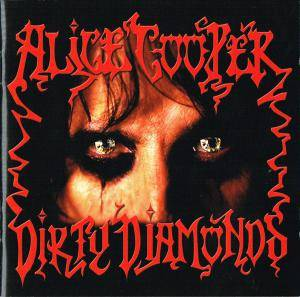 Alice Cooper: Dirty Diamonds (CD) - Bild 1