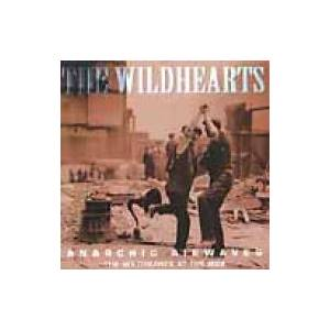 The Wildhearts: Anarchic Airwaves - Cover
