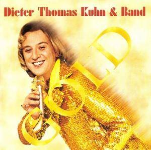 Cover - Dieter Thomas Kuhn & Band: Gold