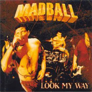 Madball: Look My Way - Cover
