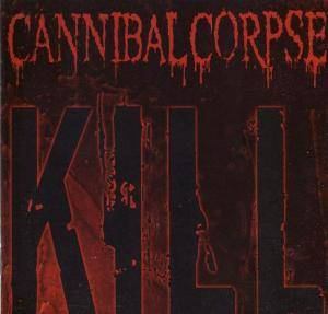Cannibal Corpse: Kill (CD + DVD) - Bild 3
