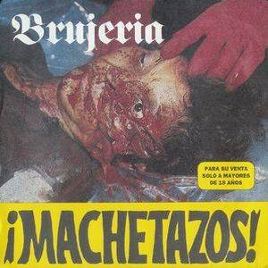 Cover - Brujeria: ¡Machetazos!