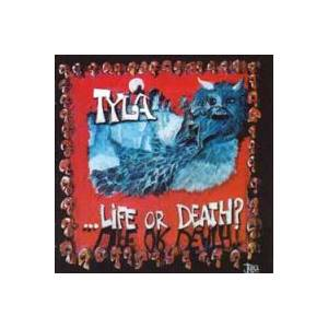 Cover - Tyla: Life Or Death?