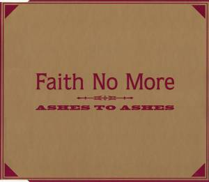 Faith No More: Ashes To Ashes - Cover