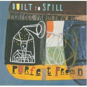 Built To Spill: Perfect From Now On - Cover