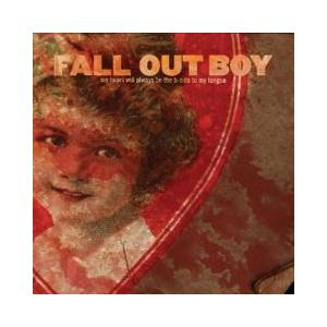 Cover - Fall Out Boy: My Heart Will Always Be The B-Side To My Tongue