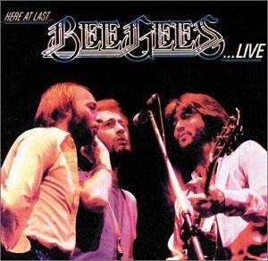 Bee Gees: Here At Last... Bee Gees... Live - Cover