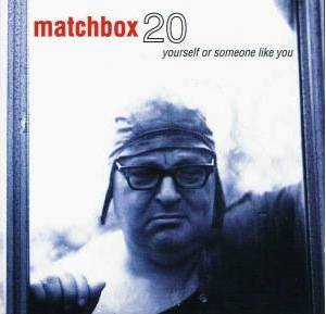 Matchbox Twenty: Yourself Or Someone Like You (CD) - Bild 1