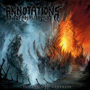 Annotations Of An Autopsy: II: The Reign Of Darkness (CD) - Bild 1