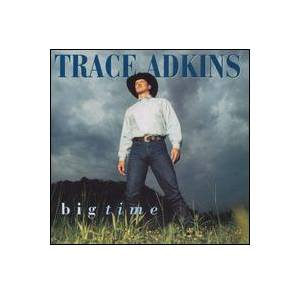 Cover - Trace Adkins: Big Time