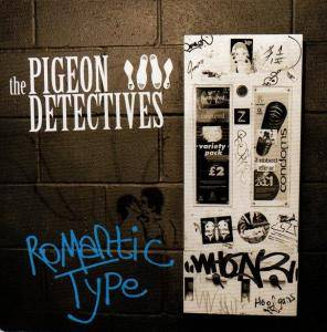 Cover - Pigeon Detectives, The: Romantic Type