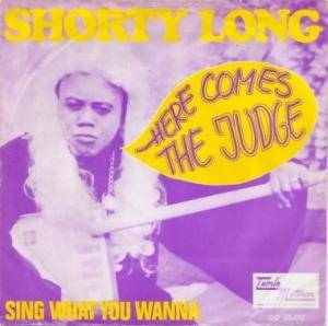 Cover - Shorty Long: Here Comes The Judge