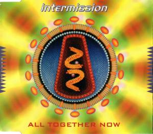 Cover - Intermission: All Together Now