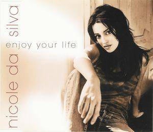 Cover - Nicole Da Silva: Enjoy Your Life