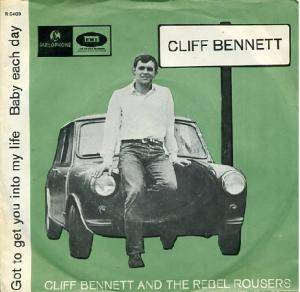 Cover - Cliff Bennett & The Rebel Rousers: Got To Get You Into My Life