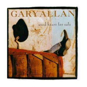 Cover - Gary Allan: Used Heart For Sale