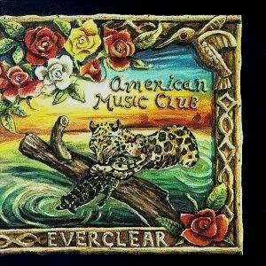American Music Club: Everclear - Cover