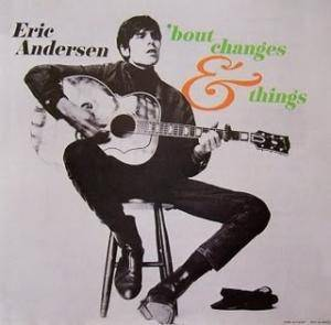 Cover - Eric Andersen: 'bout Changes & Things