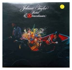 Cover - Johnnie Taylor: Rated Extraordinaire