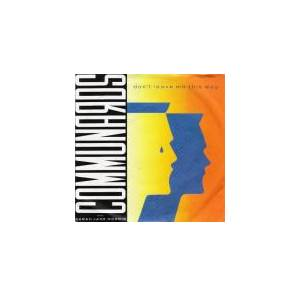 "The Communards: Don't Leave Me This Way (7"") - Bild 1"