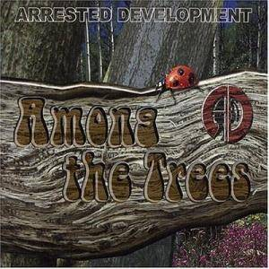 Cover - Arrested Development: Among The Trees