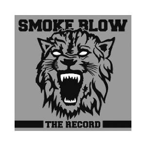 Smoke Blow: Record, The - Cover