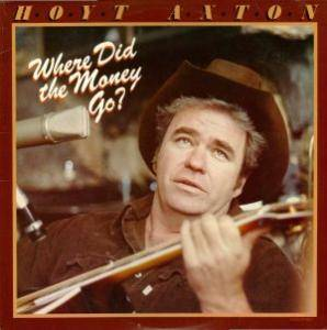 Cover - Hoyt Axton: Where Did The Money Go?