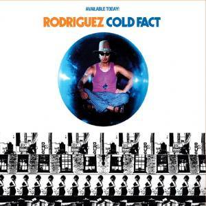 Rodriguez: Cold Fact - Cover