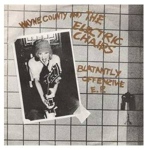 Cover - Wayne County & The Electric Chairs: Blatantly Offenzive EP