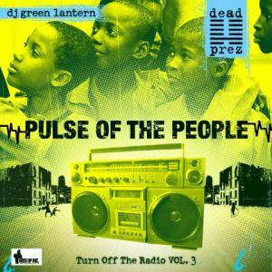 Cover - Dead Prez: Turn Off The Radio Vol. 3 - Pulse Of The People