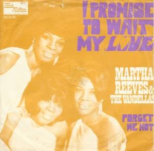 Cover - Martha Reeves & The Vandellas: I Promise To Wait My Love