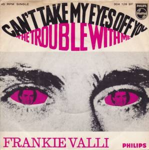 Cover - Frankie Valli: Can't Take My Eyes Off You