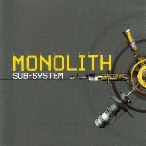 Cover - Monolith: Sub-System