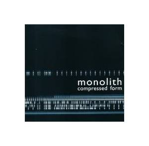 Cover - Monolith: Compressed Form