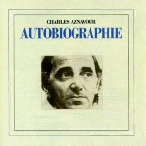 Charles Aznavour: Autobiographie - Cover